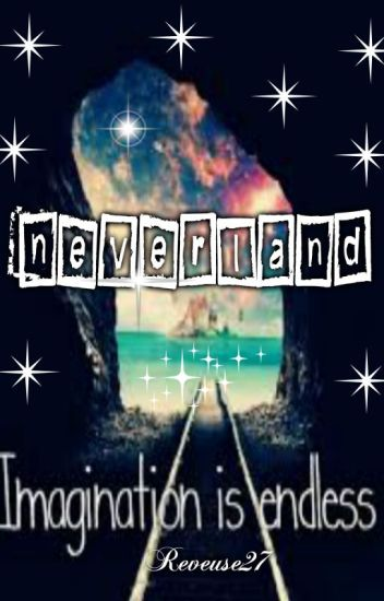 Neverland: Imagination is endless