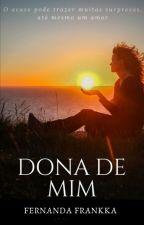 Dona de Mim by nandafrankka