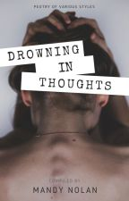 Drowning in Thoughts | ✓ by mandyln