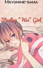 "Stealing ""His"" Girl (Yuno Gasai x Reader) (Yuri) by Mayuhime-sama"