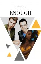 Enough ( Rhett McLaughlin Fanfic) by YukiraLin