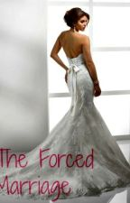 The Forced Marriage by wsu2020