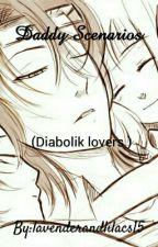 Diabolik lovers :Daddy Scenarios  by lavenderandlilacs16