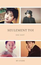 Seulement toi (Kaisoo) by Cyane20