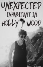 Unexpected Inhabitant In Hollywood | N.G. Fanfic. by viviengrier