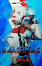 DC Imaginas  by -Maximoff_
