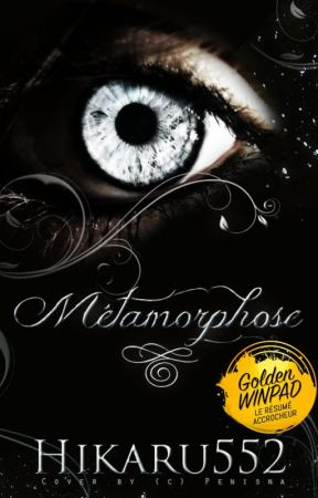 Métamorphose by Hikaru552