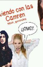 Viviendo Con Las Camren by H4rmonizer4evah