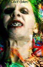 CRzY (Joker ) by jaredsputa