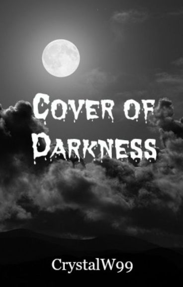 Cover Of Darkness by CrystalW99