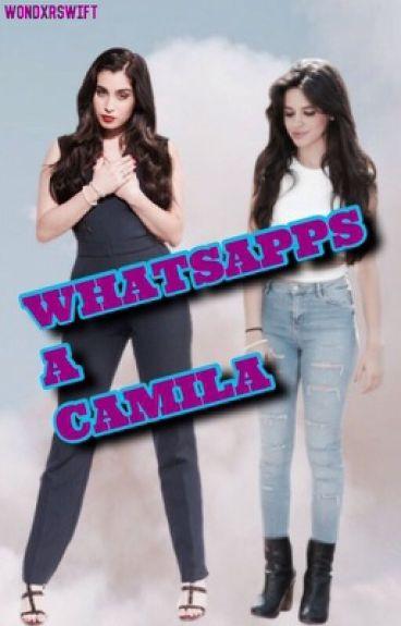 Whatsapps a Camila. | Camren.