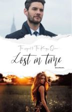 Lost In Time - Sequel to 'A Kings Queen'  (Caspian Love Story) by novelfanatic_