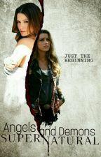 Angels and Demons | Supernatural (Reescrevendo) by _Meg_Turner