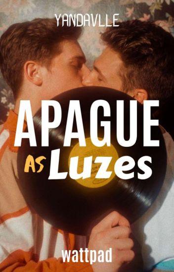 Apague as Luzes (Incesto Gay) [LV 1] #Wattys2016