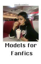 Models for Fanfics by onedccomics