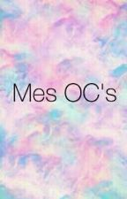 Mes Oc's by Oriaaas