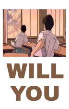Will you... ~TsukiYama OneShot.~ by Nanebi