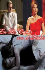En la Cama con el Diablo (Everlark) by ale_giron