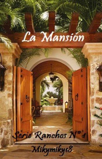 La mansión.