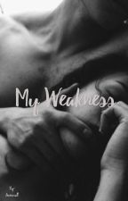 My WeakNess (GangLeader Story) by lovexmatt