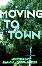 Moving To Town by DamonJsKreiss