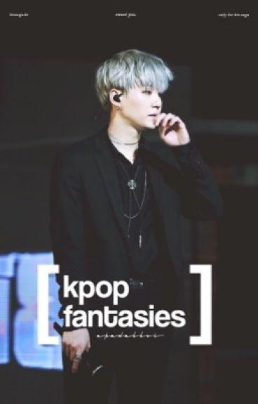 kpop fantasies ❁ u & ur bias