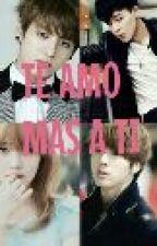 TE AMO MAS A TI (BTS/Jungkook y tu) by BTS-fanfics-Army