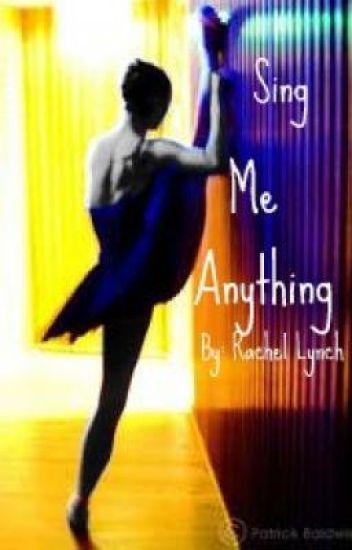 Sing Me Anything