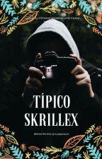 Típico, (SKRILLEX) by StephanieLoyo