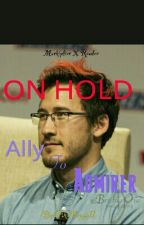 Ally To Admirer (Markiplier x Reader) by PikaPuppy11