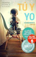 Tú y Yo (Eternamente Juntos) #PHAS2016 #WattQuality by NefilimDivergent02
