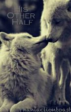 His Other Half (Boyxboy Werewolf) by Phaniacliontoast