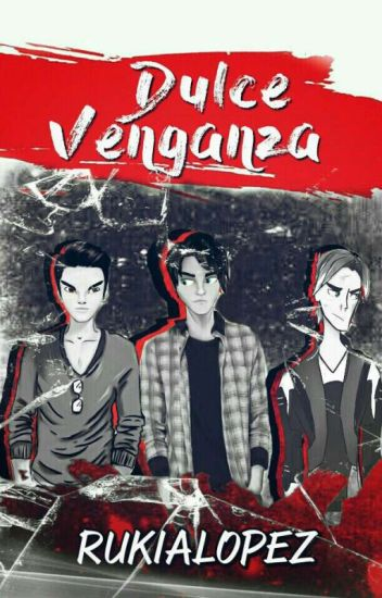 Dulce Venganza (Yaoi/Terror) [En Edición]