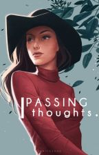 passing thoughts. by foreons-