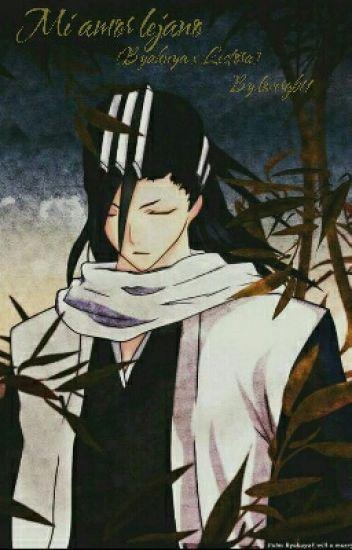 Mi amor lejano [Byakuya y Tu]