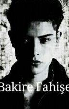 Bakire Fahişe by LastuPatik