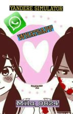 Yandere Simulator WhatsApp by Mila_0824