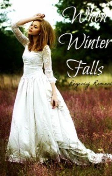 When Winter Falls