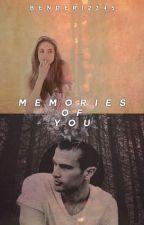 Memories of You by Bender12345