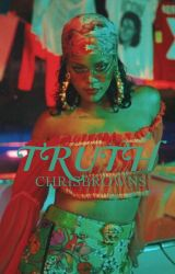 tRuTh by CHRISBROWNS