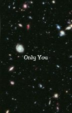 Only You z.h by ZaddictedtozaynM