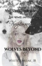 Wolves Beyond by White_streak_18