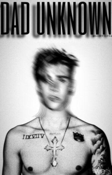 ||·dad unknown·||~Justin Bieber~