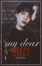 my dear bully » jimsu by -sugaru