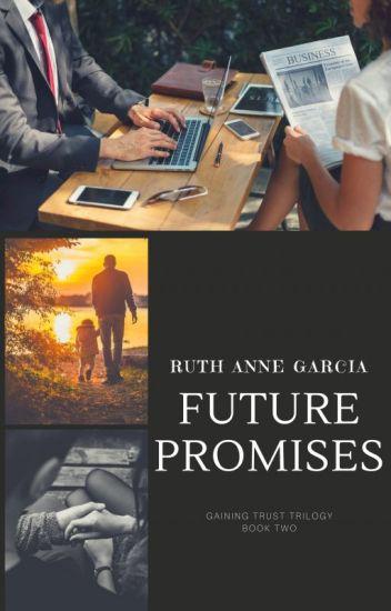 Future Promises (Gaining Trust Trilogy 2)