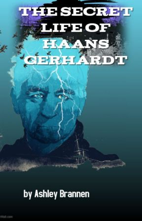 The Secret Life of Haans Gerhardt by WordWeaver2003