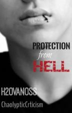 Protection From Hell (H2OVanoss FanFic)[COMPLETED] by ChaolypticCrticism
