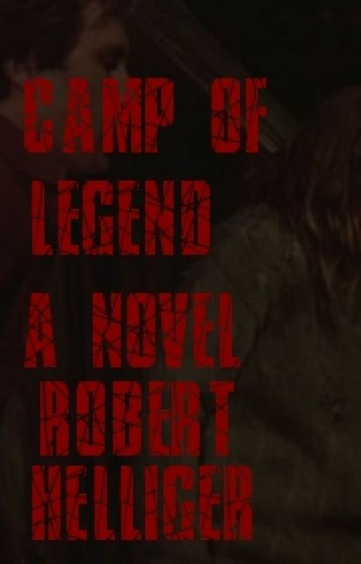 Camp of Legend A novel by RobertHelliger