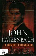 El hombre equivocado John Katzenbach by Pvhvth