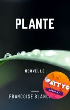 PLANTE [Nouvelle SF] by kofrancoise